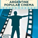 Masculinities in Contemporary Argentine Popular Cinema