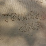 Trinidad 2013 written in the sand